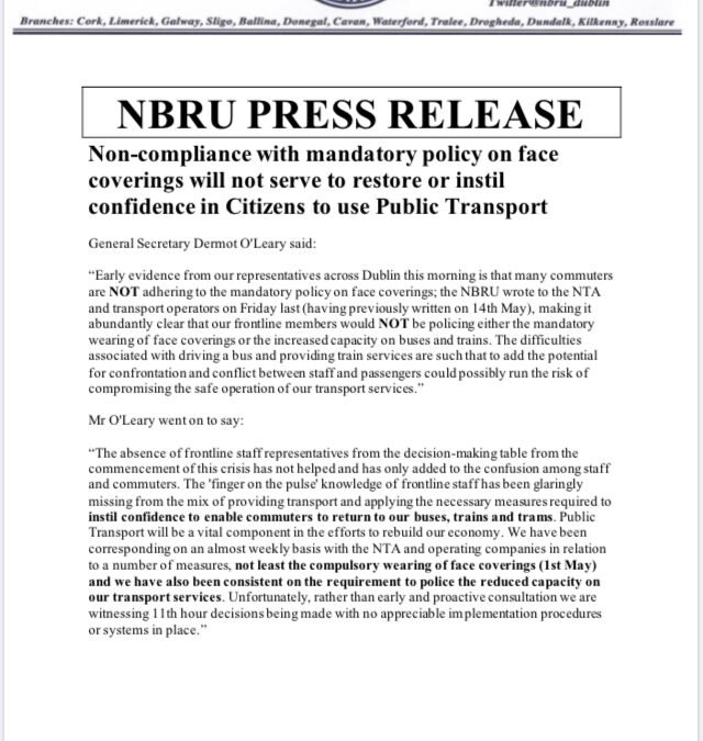 NBRU PRESS RELEASE: Non-compliance with mandatory policy on face coverings will not serve to restore or instil confidence in Citizens to use Public Transport